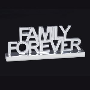 Small silver sign that reads Family Forever